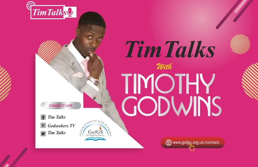 Tim Talks with Timothy Godwin