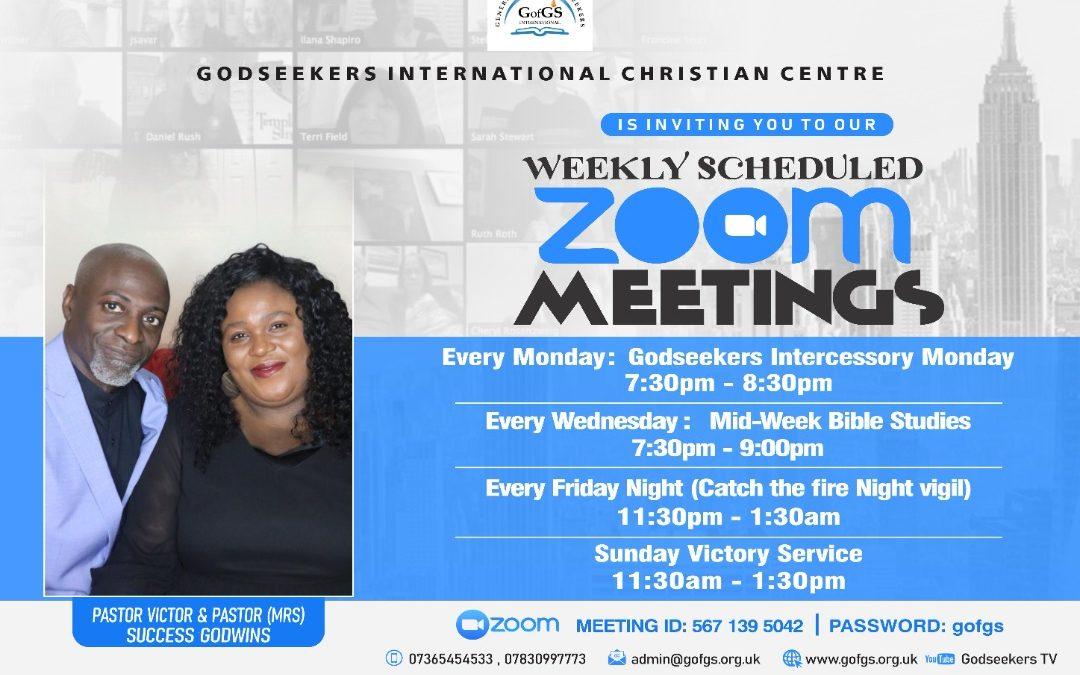 Weekly Scheduled ZOOM Meetings